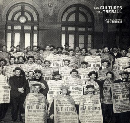 Les cultures del treball / Las culturas del trabajo