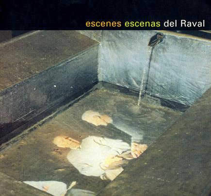 Escenes del Raval / Escenas del Raval