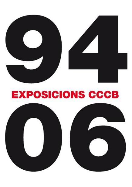 Exposicions CCCB 1994-2006 / Exposiciones CCCB 1994-2006 / CCCB Exhibitions 1994-2006