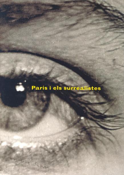 París i els surrealistes / París y los surrealistas