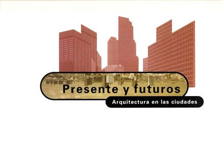 Presente y futuros