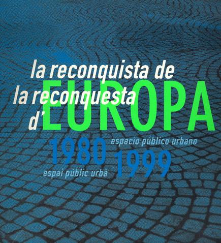 La reconquesta d'Europa / La reconquista de Europa
