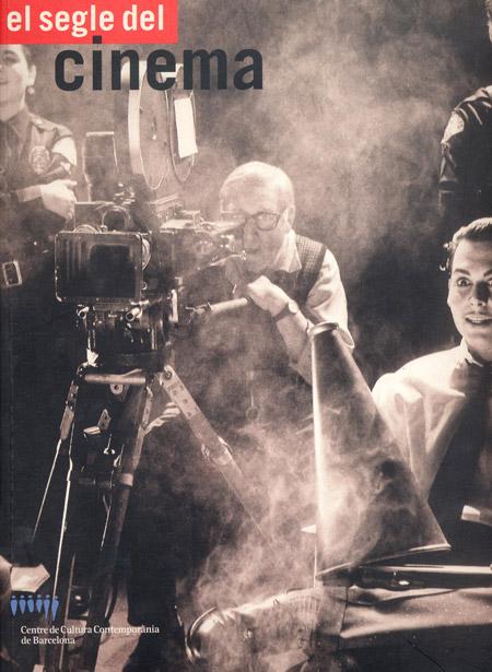 El segle del cinema / The Century of Cinema