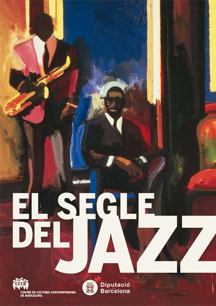 El segle del jazz / El siglo del jazz